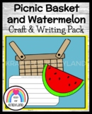 Picnic Basket & Watermelon Craft and Writing for Kinder (Summer School, Beach)