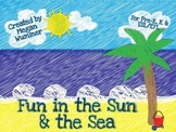 Fun in the Sun & the Sea A Math, Literacy and Craftivity Pack