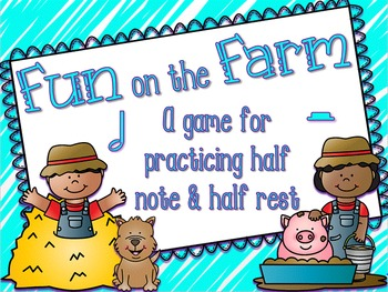 Fun on the Farm - An Interactive Game - Ta-a, Half Rest