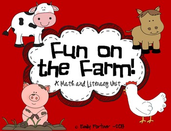 Fun on the Farm! (A Math and Literacy Unit)
