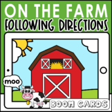 Fun on the Farm |  Boom Cards | Following Directions | Spe