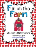 Fun on the Farm Literacy and Math Centers