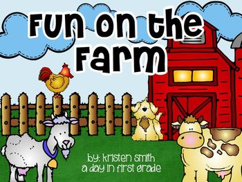 Fun on the Farm- Math, Literacy, Science, Writing and more!