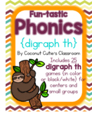 Fun-tastic Phonics {Digraph th}