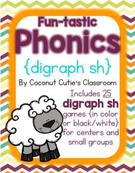 Fun-tastic Phonics {Digraphs sh}