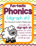 Fun-tastic Phonics {Digraphs sh}