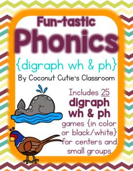 Fun-tastic Phonics {Digraphs wh and ph}