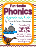 Fun-tastic Phonics {Digraphs wh and ph}