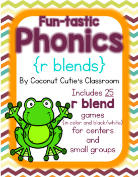 Fun-tastic Phonics {R Blends}