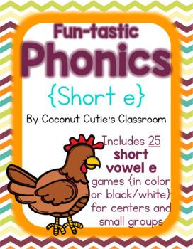 Fun-tastic Phonics {Short e}