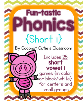 Fun-tastic Phonics {Short i}