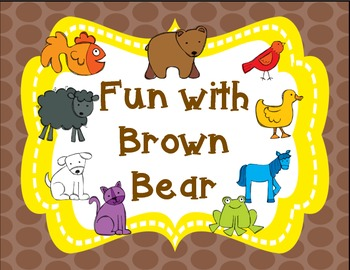 Fun with Brown Bear
