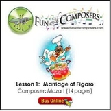 Fun with Composers - Marriage of Figaro - Lesson Plan
