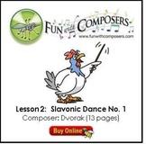 Fun with Composers - Slavonic Dance (Dvorak) - Lesson Plan