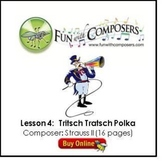 Fun with Composers - Tritsch Tratsch Polka (Composer: Strauss II) - Lesson Plan