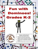 Fun with Dominoes Grades K-2