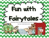 Fun with Fairytales