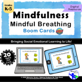 Mindfulness: Mindful Breathing *Distance Learning* Boom Cards
