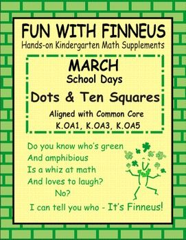 Fun with Finneus March Dots and Ten Squares