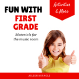 Fun with First Grade {Songs and Visuals for the Music Classroom}