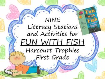 Fun with Fish Literacy Stations for Harcourt Trophies First Grade