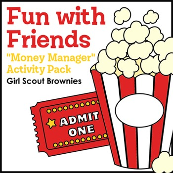 "Fun with Friends - Girl Scout Brownies - ""Money Manager"" Activity Pack (Step 5)"