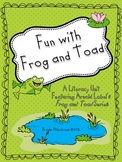 Fun with Frog and Toad Literacy Unit
