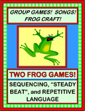 """""""Fun with Froggies!"""" - Two Group Games, Songs, and a Craft!"""