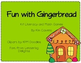 Fun with Gingerbread:K/1 Literacy and Math Games
