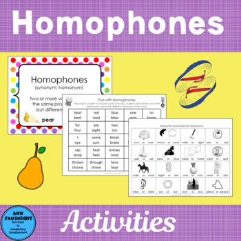 Fun With Homophones Homographs And Heteronyms By Ann