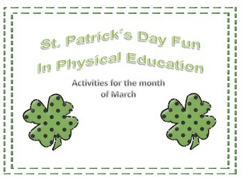Fun with Leprechauns in Physical Education!