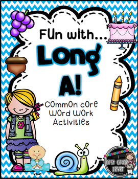 Fun with Long A! {Common Core Word Work Activities}