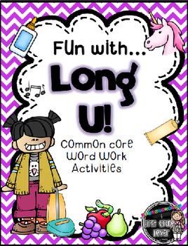 Fun with Long U! {Common Core Word Work Activities}