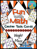 Fun with Math Center Task Cards Measurement Weight and Mass Customary and Metric