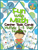 Fun with Math Multiply 2-3 Digit Center Task Cards Common Core Inspired