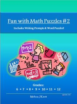 Fun with Math Puzzles #2 (With Writing Prompts & Word Puzzles!): 25 Puzzle Pgs