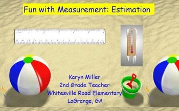 Fun with Measurement - Estimation
