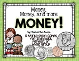 Money, Money, and More Money- 5 Fun Workstations