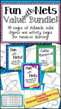 Fun with Nets Bundle!  Foldable 3D shapes for teaching geometry...