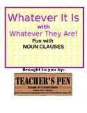 Fun with Noun Clauses