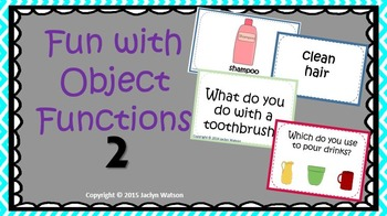 Fun with Object Functions 2: Household Objects-Receptive/E