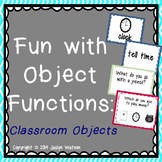 Fun with Object Functions: Classroom Objects Pack