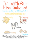 Fun with Our Five Senses! {whole group, small group, & individual activities}