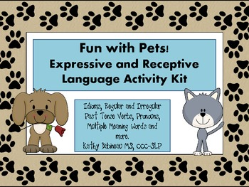 Fun with Pets!   Expressive and Receptive Language Activities