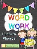 Fun with Phonics: Word Work