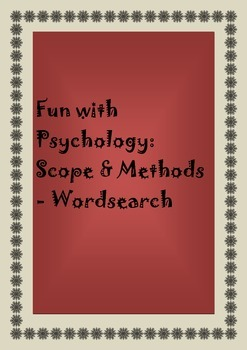 Fun with Psychology: Scope & Methods - Wordsearch