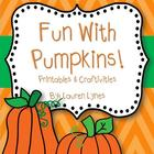 Fun with Pumpkins! {Printables & Craftivities}