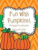 Fun with Pumpkins! {Printables & Craftivities}