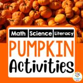 Pumpkin Mini-Unit (Reading, Writing, Math, and Science Act
