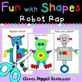 Fun with Shapes - 'Robot Rap'